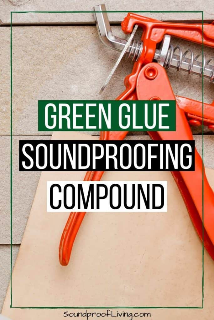 Green glue soundproofing material for decoupling walls and ceilings.