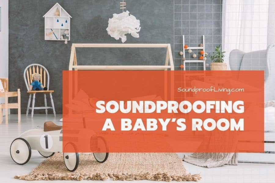 Best simple ways to soundproof a baby room (door,window,crib) when you live in a rented apartment. Stop the noise and the baby will stop crying.