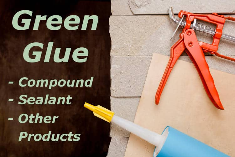 Review of Green glue soundproofing compound, sealant, and tape.