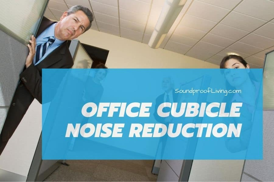 Simple ways to soundproof an office cubicle, cancel the noise, and work in silence!
