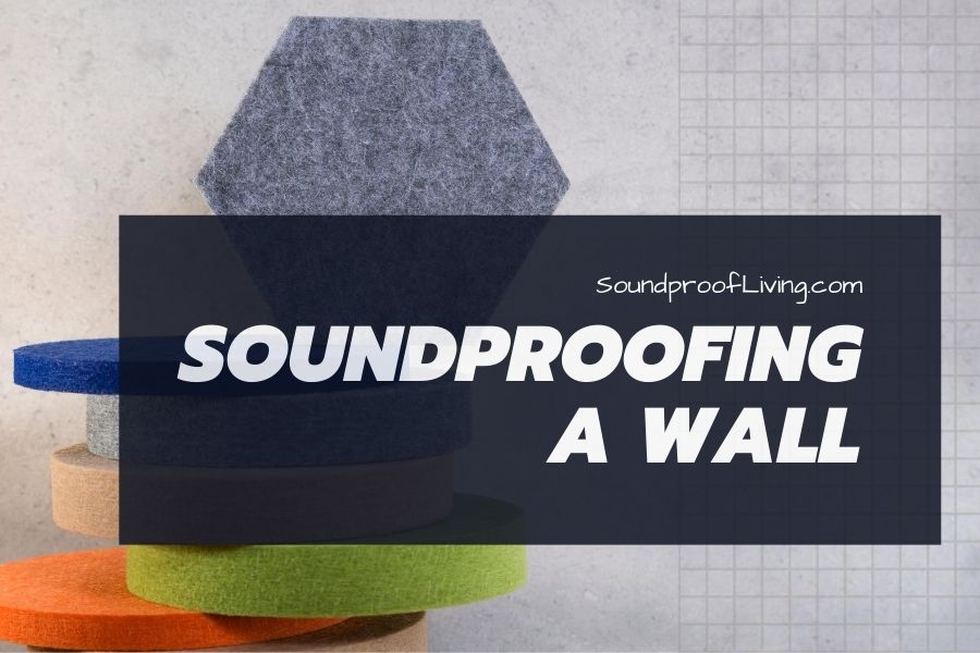 How to soundproof a wall for cheap and by yourself (best ideas).