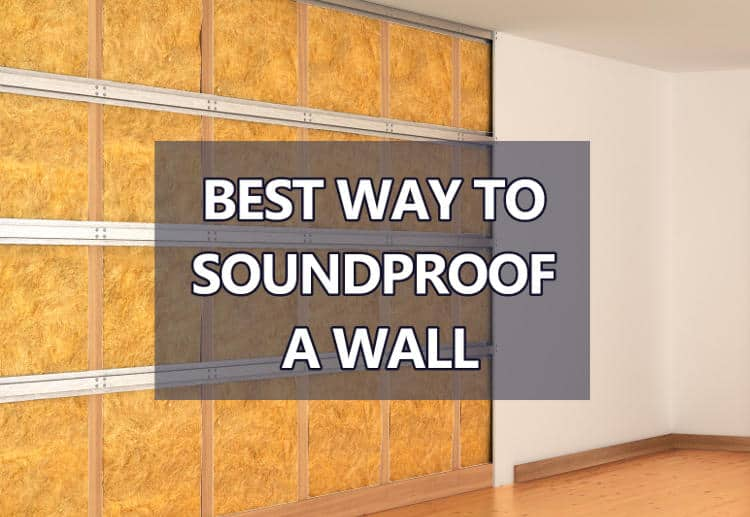 The Best Possible Way To Soundproof A Wall Use Acoustic Insulation Resilient Channels And
