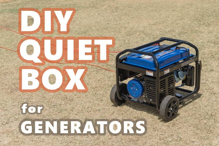 Building a generator quiet box that you can take to camping.