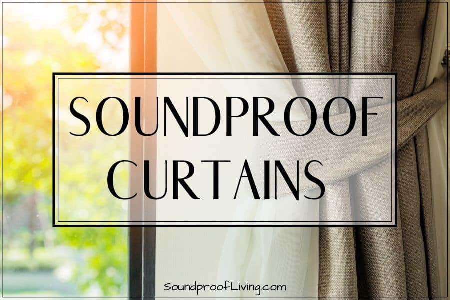Best soundproof curtains 2018: Do they work? How well do they reduce noise and improve the acoustics?