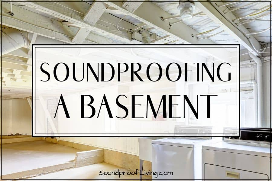 How to soundproof a basement ceiling. Cheap ways to soundproof a basement yourself. The best ceiling soundproofing materials.