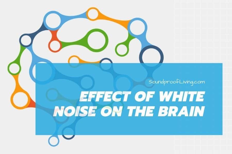 Positive and negative effects of white noise on your brain.